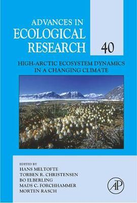 High-Arctic Ecosystem Dynamics in a Changing Climate: Volume 40