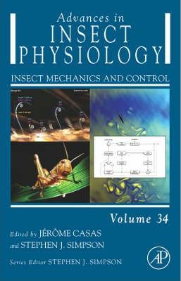 Advances in Insect Physiology: Advances in Insect Physiology Insect Mechanics and Control Volume 34