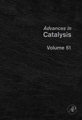 Advances in Catalysis: Volume 51