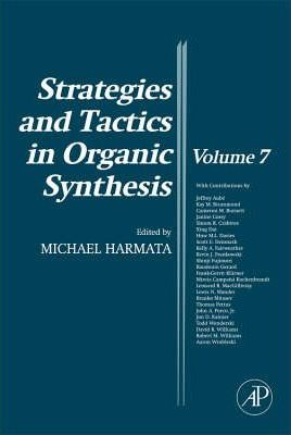 Strategies and Tactics in Organic Synthesis: Volume 7