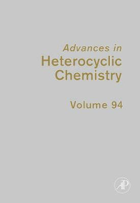 Advances in Heterocyclic Chemistry: Volume 94