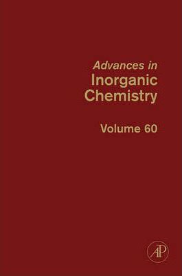 Advances in Inorganic Chemistry: Volume 60