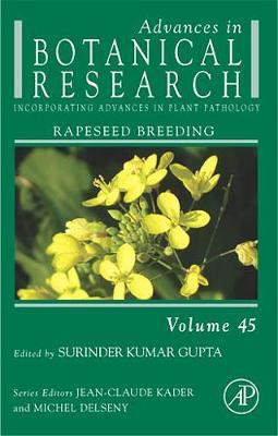Advances in Botanical Research: Advances in Botanical Research Rapeseed Breeding: Volume 45