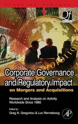 Corporate Governance and Regulatory Impact on Mergers and Acquisitions