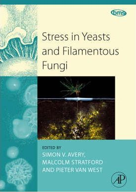 Stress in Yeasts and Filamentous Fungi: Volume 27