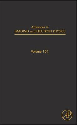 Advances in Imaging and Electron Physics: Volume 151
