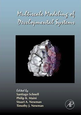 Multiscale Modeling of Developmental Systems: Volume 81