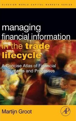 Managing Financial Information in the Trade Lifecycle