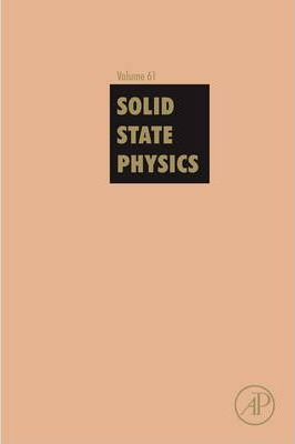 Solid State Physics: Volume 61