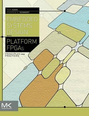 Embedded Systems Design with Platform FPGAs