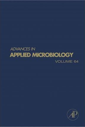 Advances in Applied Microbiology: Volume 64