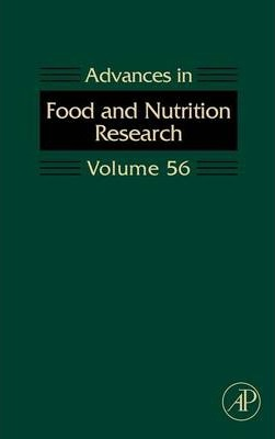 Advances in Food and Nutrition Research: Volume 56