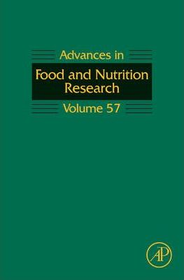 Advances in Food and Nutrition Research: Volume 57
