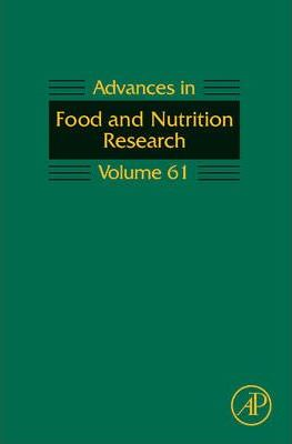 Advances in Food and Nutrition Research: Volume 61