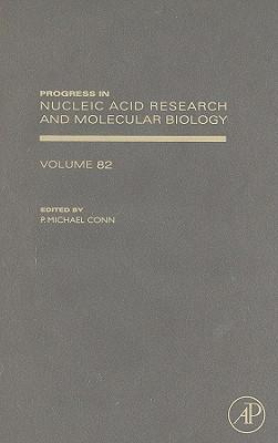 Progress in Nucleic Acid Research and Molecular Biology: Volume 82