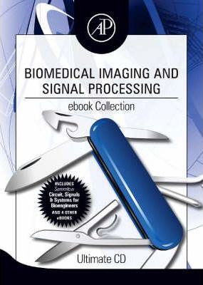 Biomedical Imaging and Signal Processing ebook Collection