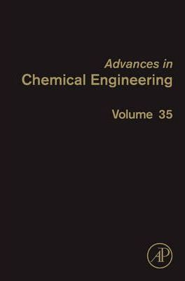 Advances in Chemical Engineering: Advances in Chemical Engineering Engineering Aspects of Self-organising Materials Volume 35