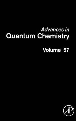 Advances in Quantum Chemistry: Volume 57