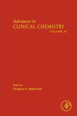 Advances in Clinical Chemistry: Volume 47