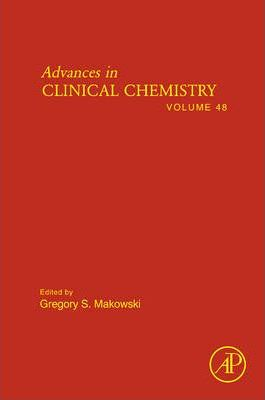 Advances in Clinical Chemistry: Vol. 48
