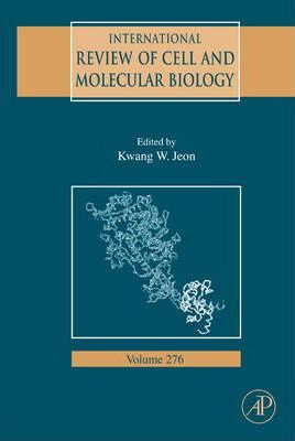 International Review of Cell and Molecular Biology: Volume 276