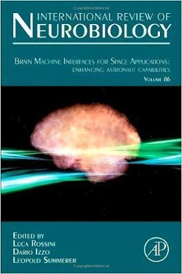 Brain Machine Interfaces for Space Applications: enhancing astronaut capabilities: Volume 86