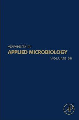 Advances in Applied Microbiology: Volume 69