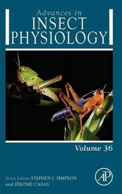 Advances in Insect Physiology: Volume 36
