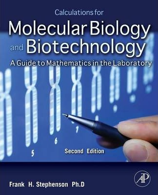 Calculations for Molecular Biology and Biotechnology