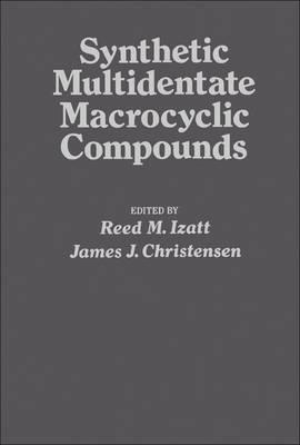 Synthetic Multidentate Macrocyclic Compounds