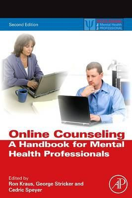 Online Counseling: a Handbook for Mental Health Professionals, 2e