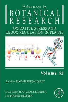 Oxidative Stress and Redox Regulation in Plants: Volume 52