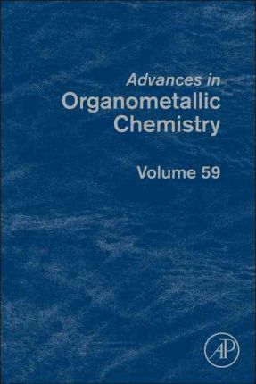 Advances in Organometallic Chemistry: Volume 59