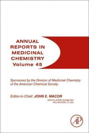 Annual Reports in Medicinal Chemistry: Volume 45