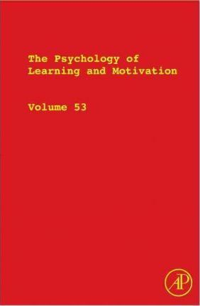 The Psychology of Learning and Motivation: Volume 53