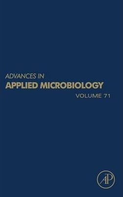 Advances in Applied Microbiology: Volume 71