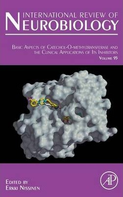 Basic Aspects of Catechol-O-Methyltransferase and the Clinical Applications of its Inhibitors: Volume 95