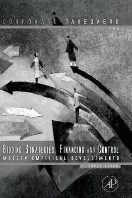 Bidding Strategies, Financing and Control