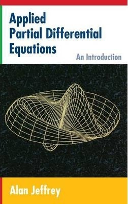 Applied Partial Differential Equations: An Introduction