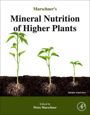 Marschner's Mineral Nutrition of Higher Plants