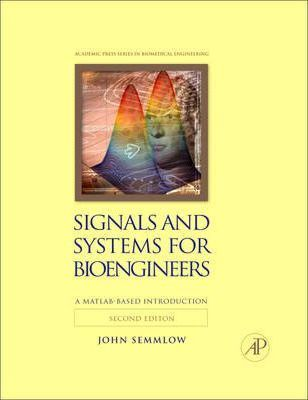 Signals and Systems for Bioengineers