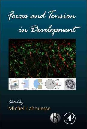 Forces and Tension in Development: Volume 95