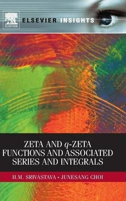 Zeta and q-Zeta Functions and Associated Series and Integrals