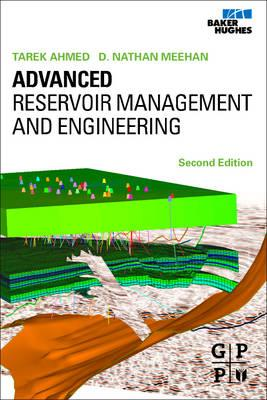 Advanced Reservoir Management and Engineering, 2nd Edition