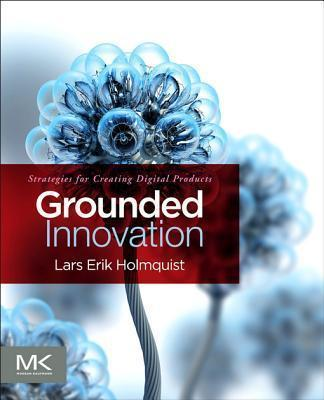 Grounded Innovation
