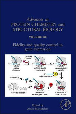 Fidelity and Quality Control in Gene Expression: Volume 86