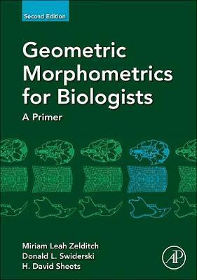 Geometric Morphometrics for Biologists 2e