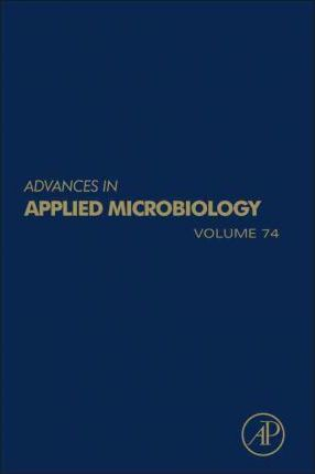 Advances in Applied Microbiology: Volume 74