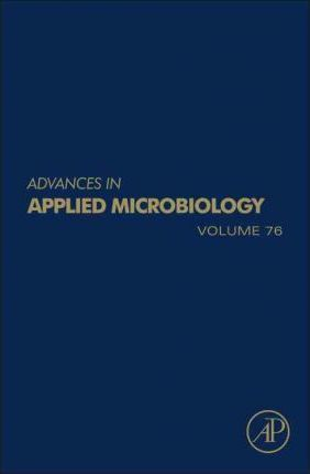 Advances in Applied Microbiology: Volume 76