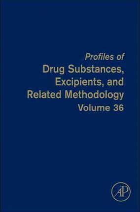 Profiles of Drug Substances, Excipients and Related Methodology: Volume 36